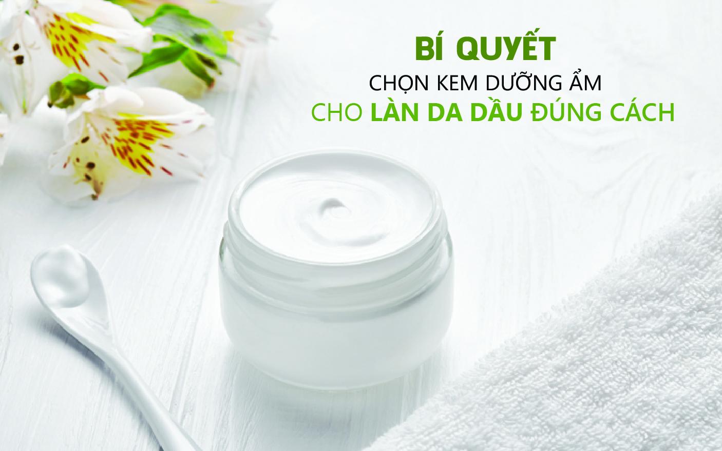 Kem dưỡng ẩm có giúp cải thiện tình trạng da dầu hay không?